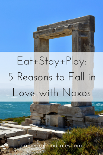 Eat+Stay+Play- 5 Reasons to Fall in Love with Naxos